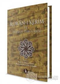 Kur'an-ı Kerim ve Türkçe Tercümesi (Ciltli)