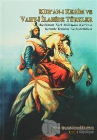Kur'an-ı Kerim ve Vahy-i İlahide Türkler (2 Cilt Takım) (Ciltli)