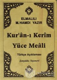 Kur'an-ı Kerim ve Yüce Meali Türkçe Açıklaması (Çanta Boy) (Ciltli)
