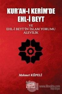 Kur'an-ı Kerimde Ehl-i Beyt ve Ehl-i Beyt'in İslam Yorumu Alevilik