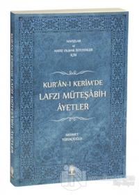 Kur'an-ı Kerim'de Lafzı Müteşabih Ayetler