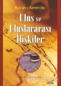 Kur'an-ı Kerim'de Ulus ve Uluslararası İlişkiler