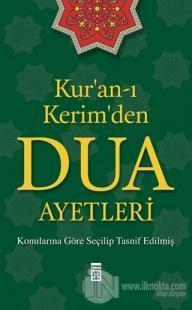 Kur'an-ı Kerim'den Dua Ayetleri Kolektif
