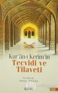 Kur'an-ı Kerim'in Tecvidi ve Tilaveti