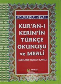 Kur'an-ı Kerim'in Türkçe Okunuşu ve Meali (Rahle Boy, Kuran-203) (Ciltli)