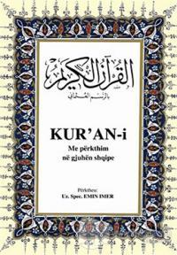 Kur'an-i Me Perkthim Ne Gjuhen Shqipe (Arnavutça Kuran-ı Kerim ve Tercümesi, Ciltli, Şamua Kağıt, Orta Boy)