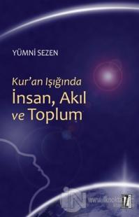 Kur'an Işığındaİnsan, Akıl ve Toplum