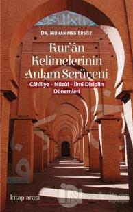Kur'an Kelimelerinin Anlam Serüveni Muhammed Ersöz