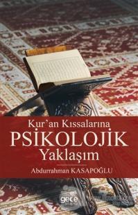 Kur'an Kıssalarına Psikolojik Yaklaşım %25 indirimli Abdurrahman Kasap
