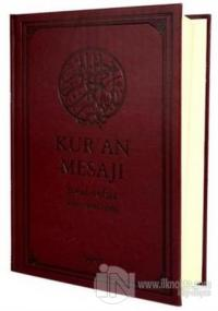 Kur'an Mesajı Meal-Tefsir (Büyük Boy - Şamua) (Ciltli)