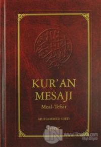Kur'an Mesajı Meal-Tefsir (Orta Boy 2. Hamur) (Ciltli) %20 indirimli M