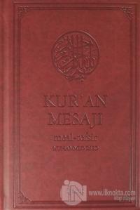 Kur'an Mesajı Meal - Tefsir  (Orta Boy Şamua) (Ciltli)