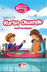 Kur'an Okumak - 40 Öykü 40 Değer