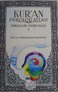 Kur'an Psikoloji Atlası Cilt: 1