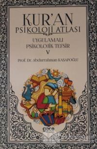 Kur'an Psikoloji Atlası Cilt: 5