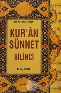 Kur'an Sünnet Bilinci