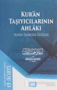 Kur'an Taşıyıcılarının Ahlakı