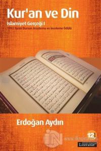 Kur'an ve Din: İslamiyet Gerçeği 1 %15 indirimli Erdoğan Aydın
