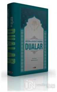 Kur'an ve Ehlibeyt Kaynaklı Dualar (Ciltli)