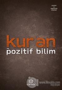 Kur'an ve Pozitif Bilim - İlmi Toplantılar  Serisi