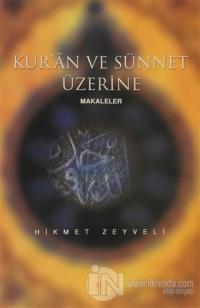 Kur'an ve Sünnet Üzerine Makaleler