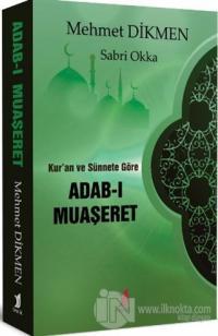 Kur'an ve Sünnete Göre Adab-ı Muaşeret