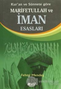 Kur'an ve Sünnete Göre Marifetullah ve İman Esasları