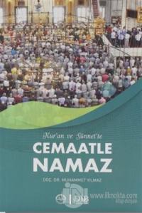 Kuran ve Sünnet'te Cemaatle Namaz Muhammet Yılmaz