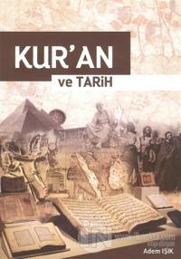Kur'an ve Tarih %25 indirimli Adem Işık