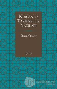 Kur'an ve Tarihsellik Yazıları Ömer Özsoy