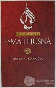 Kur'an'a Göre Esma-i Hüsna 1