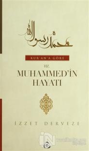 Kur'an'a Göre Hz. Muhammed'in Hayatı (2 Cilt Takım) (Ciltli)
