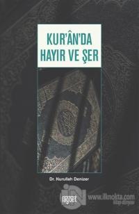 Kur'an'da Hayır ve Şer