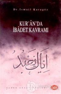 Kur'an'da İbadet Kavramı