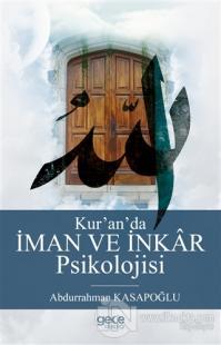 Kur'an'da İman ve İnkar Psikolojisi