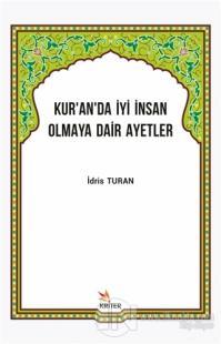Kur'an'da İyi İnsan Olmaya Dair Ayetler İdris Turan