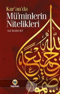 Kur'an'da Müminlerin Nitelikleri %25 indirimli Ali Bozkurt
