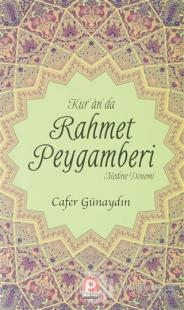 Kur'an'da Rahmet Peygamberi 2.Cilt Cafer Günaydın
