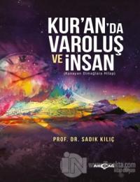 Kur'an'da Varoluş ve İnsan