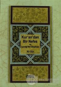 Kur'an'dan Bir Nefes ve İçerdiği İlmi Disiplinler