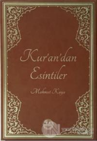 Kur'an'dan Esintiler (Ciltli)