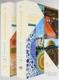 Kur'an'dan San'ata (2 Cilt Takım) (Ciltli)
