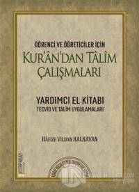 Kur'an'dan Talim Çalışmaları