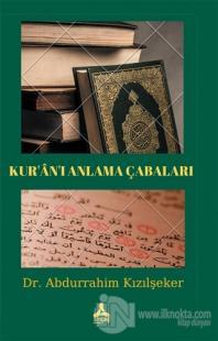 Kur'an'ı Anlama Çabaları Abdurrahim Kızılşeker