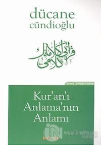 Kur'an'ı Anlama'nın Anlamı