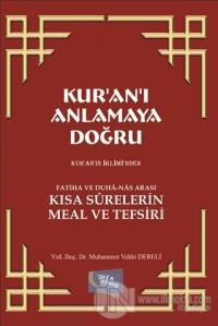 Kur'an'ı Anlamaya Doğru Muhammed Vehbi Dereli