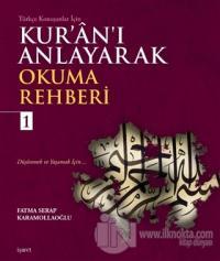 Kur'an'ı Anlayarak Okuma Rehberi - 1 %20 indirimli Fatma Serap Karamol