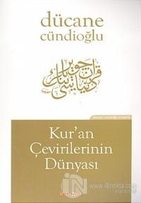 Kur'an'ı Çevirilerinin Dünyası