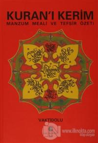 Kuran'ı Kerim Manzum Meali ve Tefsir Özeti (Ciltli)
