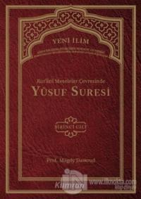 Kur'ani Meseleler Çevresinde Yusuf Suresi 1. Cilt (Ciltli) Seyyid Magd
